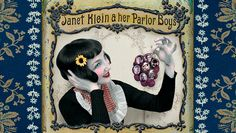 Los Angeles, May 5: Janet Klein and Her Parlor Boys