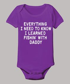 Love this Purple 'I Learned Fishin' with Daddy' Bodysuit - Infant by Country Casuals on would be awesome for Emily.her daddy would love it Pheonix Marie, Daddy, Diaper Bag, Bodysuit, Onesie, Everything Baby, Baby Kids Clothes, My Baby Girl, Toddler Outfits