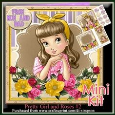 Mini Kit  Pretty Girl and Roses  2 on Craftsuprint - View Now!