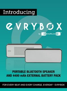 Evrybox - Want a product that can do it all? The Evrybox was designed not only to project amazing sound, but also charge your device while doing it. This inventive new product can play music wirelessly for 60+ hours and will also charge your mobile device over 2.5 times off a single charge. Classy and sleek, the Evrybox is right up your alley.