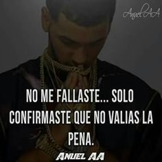 ... me di cuenta que me falle una vez mas Anuel Aa Quotes, Song Lyric Quotes, Best Quotes, Inspirational Quotes, Bunny Quotes, Quotes En Espanol, Grey Anatomy Quotes, Good Night Quotes, Positive Messages