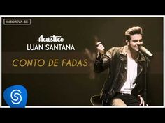 Luan Santana - Conto de Fadas - (Acústico Luan Santana) [Áudio Oficial] - YouTube