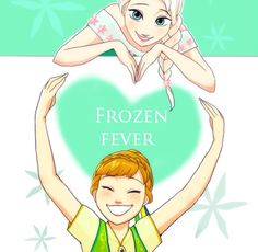 Ana & Elsa | Frozen Fever | Heart | Fan Art