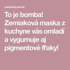 To je bomba! Zemiaková maska z kuchyne vás omladí a vygumuje aj pigmentové fľaky! Beauty Detox, Nordic Interior, Keto Recipes, Health, How To Make, Tvar, Pandora, Lifestyle, Health Care
