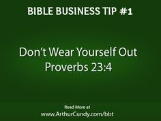 Bible Business Tip #1: Don't Wear Yourself Out