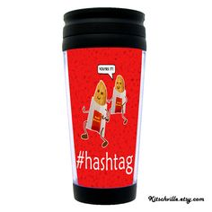 Funny #HASHTAG Cartoon Travel Mug for Twitter Instagram Social Media Addicts ~ Pinned by your friends at Kitschville.etsy.com