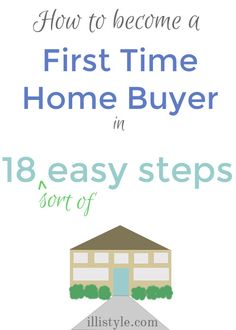 18 steps for first time home buyers - illistyle.com