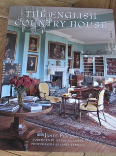 english country interiors | english country decorating | Inspired Design: ... | English Country S ...