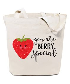 Take a look at this Natural 'You are Berry Special' Tote today!