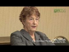 Take 10 Minutes To Inform Yourself On The Fukushima Crisis Expert Helen Caldicott clearly explains...