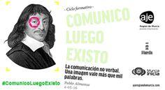 LA COMUNICACIÓN NO VERBAL: UNA IMAGEN VALE MÁS QUE MIL PALABRAS. 4 DE MAYO - MURCIA EMPRESA : AJE Región de Murcia