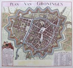 Groningen from 1700 till 1861 Early World Maps, Star Fort, Topography Map, Hellenistic Period, Classical Antiquity, Old Maps, Teaching History, City Maps, World Star