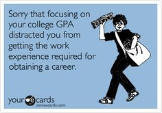 True, you focus on obtaining your degree how do you build the skills all at once with no job in that field? AY