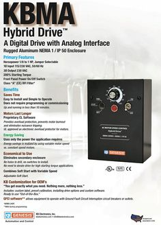 The KBMA Hybrid AC Drive is a digital drive with an analog interface in a NEMA 1 /IP 50 enclosure