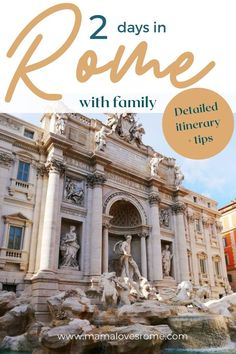 Make the most of 2 days in Rome with family with this tried and tested itinerary and essential travel tips by a local mama!
