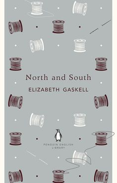 Book cover (PENGUIN BOOKS) of North and South by Elizabeth Gaskell - via Flickr #elizabethgaskell