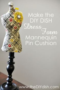 How to Make a Dress Form Mannequin Pin Cushion #tutorial #crafts