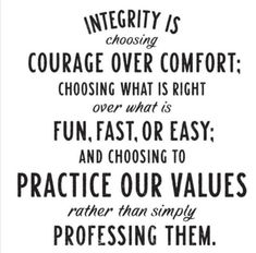 I ask that we have the courage to question our motives. that we be truthful and forgiving with ourselves when we find that we aren't living with integrity Work Ethic Quotes, Positive Vibes, Positive Quotes, Integrity Quotes, Proverbs 20, Supportive Friends, What Are Rights, Take The First Step, Famous Quotes