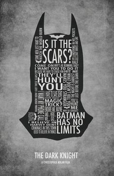 The Dark Knight. Great dialogue makes a great film...and a great movie poster!