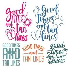 {FREE Cut File} Good Times and Tan Lines- SVG Cuttable Designs-- Available for FREE today only, June 15