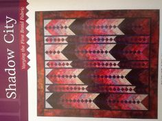 SHADOEW CITY. From French Braid Quilts