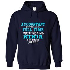 I am an Accountant... - IMPORTANT: These shirts are only available for a LIMITED TIME, so act fast and order yours now! 100% Printed in the U.S.A - Ship Worldwide Select your style then click reserve it now to order! TIP: SHARE it with your friends, order together and save on shipping. (Accountant Tshirts)