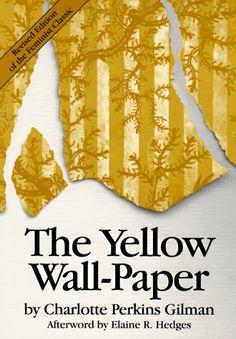 La carta da parati gialla – Charlotte Perkins Gilman.