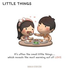 """""""L'amore è ...spesso in quelle piccolissime cose che rivelano il più affettuoso gesto d'amore."""""""