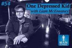 Class #54: One Depressed Kid with Liam McEneaney