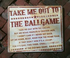 take me out to the ballgame sign - Google Search