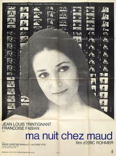 """movieposteroftheday: """"French grande for MY NIGHT AT MAUD'S (Eric Rohmer, France, 1969) Designer: René Ferracci Poster source: Posteritati Eric Rohmer left us 7 years ago today. He would have been 97 this year. See the Rohmer series currently running..."""