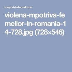 violena-mpotriva-femeilor-in-romania-14-728.jpg (728×546)