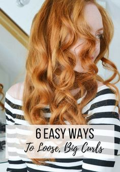 Loose curls are especially glamorous when you have a big night out or a special event to attend. Read this guide to get it right from the first time! Curling Thick Hair, Hair Curling Tips, Curling Iron Hairstyles, Curled Hairstyles, Straight Hairstyles, Hair Straightening, Big Curls For Long Hair, Big Loose Curls, Long Fine Hair