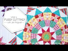 What is Fussy Cutting and How to Fussy Cut Quilting Fabrics by Jen Kingwell - Fat Quarter Shop - YouTube
