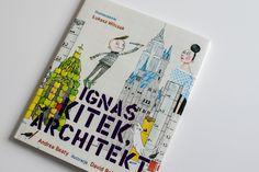 Ignas Kitek Architekt Ksiazki dla dzieci1 by .