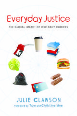 Everyday Justice takes readers on a tour of everyday life and reveals how small lifestyle choices have big implications for justice around the world. The book unpacks food and clothing choices and shows the surprising costs of consumer waste, concluding that the more sustainable a lifestyle, the more just the world will be. by Julie Clawson - Education for Mission (2013)