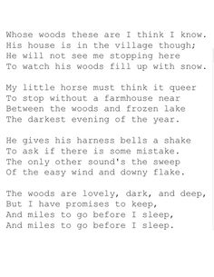 """""""Stopping by Woods on a Snowy Evening""""  1923 - Robert Frost."""