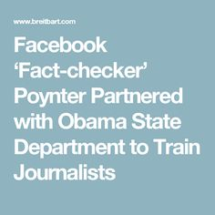 Facebook 'Fact-checker' Poynter Partnered with Obama State Department to Train Journalists