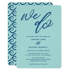 #Blue Waves We Do Beach Wedding Invitation - #beach #wedding #invitation #cards #ocean #party #idea #romantic