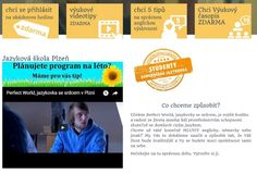 Jazyková škola Plzeň >>> http://www.perfect-world.cz/    Učíte se anglicky, ale chybí Vám konverzace? Přihlaste se na naše pravidelné konverzační lekce ZDARMA!