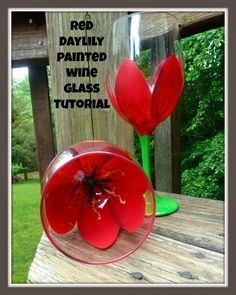 Wine Glasses - Make it easy crafts: Red daylily flower painted wine glass tutorial Wine Glass Crafts, Wine Craft, Wine Bottle Crafts, Bottle Art, Wine Bottles, Wine Decanter, Diy Wine Glasses, Hand Painted Wine Glasses, Painting On Wine Glasses
