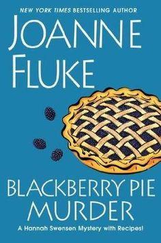Blackberry Pie Murder (Hannah Swensen #18) by Joanne Fluke