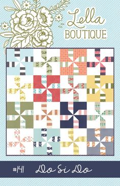 Do Si Do Quilt Pattern by Lella Boutique