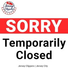 Sorry for any inconvenience but we will be temporarily closed and will reopen as soon as we can. #jerseyclippers #barbershop #sorry