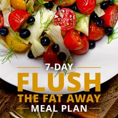 7 Day Flush the Fat Away Meal Plan. This Cleanse and Detox Menu Plan contains real, healthy foods. Get your nutrients and cleanse, deliciously! #flushthefataway #cleanse #detox #fatloss