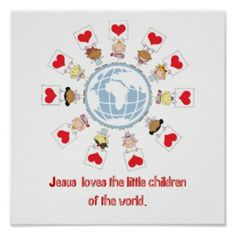Jesus Loves All Children - Christian Posters For Kids http://www.christianityposters.com/