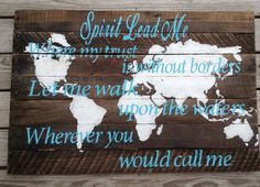 Pallet sign, World Map, Spirt lead me where my trust is with out borders,Oceans, Hillsong, Pallet Art, Wooden Sign, Wooden Signs, distressed on Etsy, $175.00