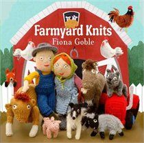 Farmyard Knits - Andrews Mcmeel Publishing | April 23, 2013 | Trade Paperback  Fiona Goble's Farmyard Knits takes you through a day in the life of a farm as knitters of all skill levels create a farmer and his wife, their cat and sheep-herding dog, and a whole host of charming farmyard animals, from the rooster that crows to …   (List Price -$19.99, Online Price	$ 15.19, Member Price (Learn More)	$ 14.43)
