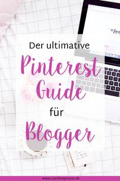 Pinterest Guide für Blogger: Lerne, wie du mit Pinterest deinen Website Traffic verdoppelst!