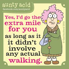 Aunty Acid Comic Strip, July 28, 2016     on GoComics.com
